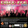 Disco Fog BUBBLE